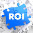 ROI - Return Of Investment - Written on Blue Puzzle Pieces. Business Concept.
